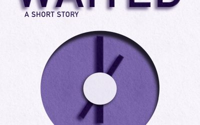 Announcement: Waited: A Short Story Now Available!